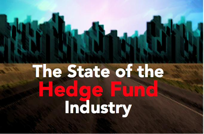 The State of The Hedge Fund Industry Hedge Think