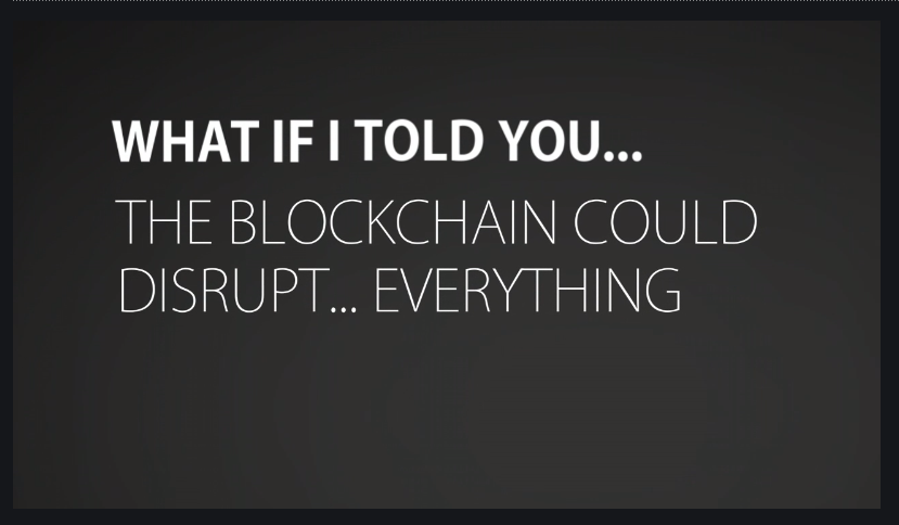 THE BLOCKCHAIN COULD DISRUPT EVERYTHING, Goldman Sachs