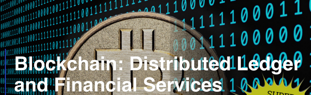 """Conference """"Blockchain: Distributed Ledger and Financial Services"""", London, 14 – 15 July 2016"""